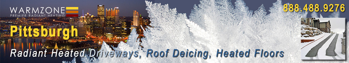 Pittsburgh radiant heated driveways, roof deicing and floor heating banner